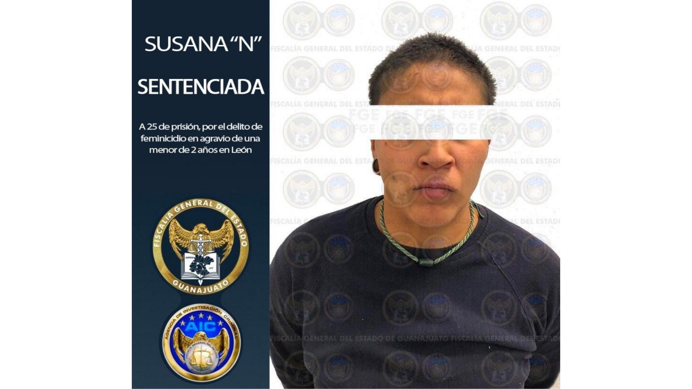 """FGE obtiene sentencia de 25 años en prisión para Susana """"N"""", al ser declarada culpable del feminicidio de su propia hija en León. 4"""