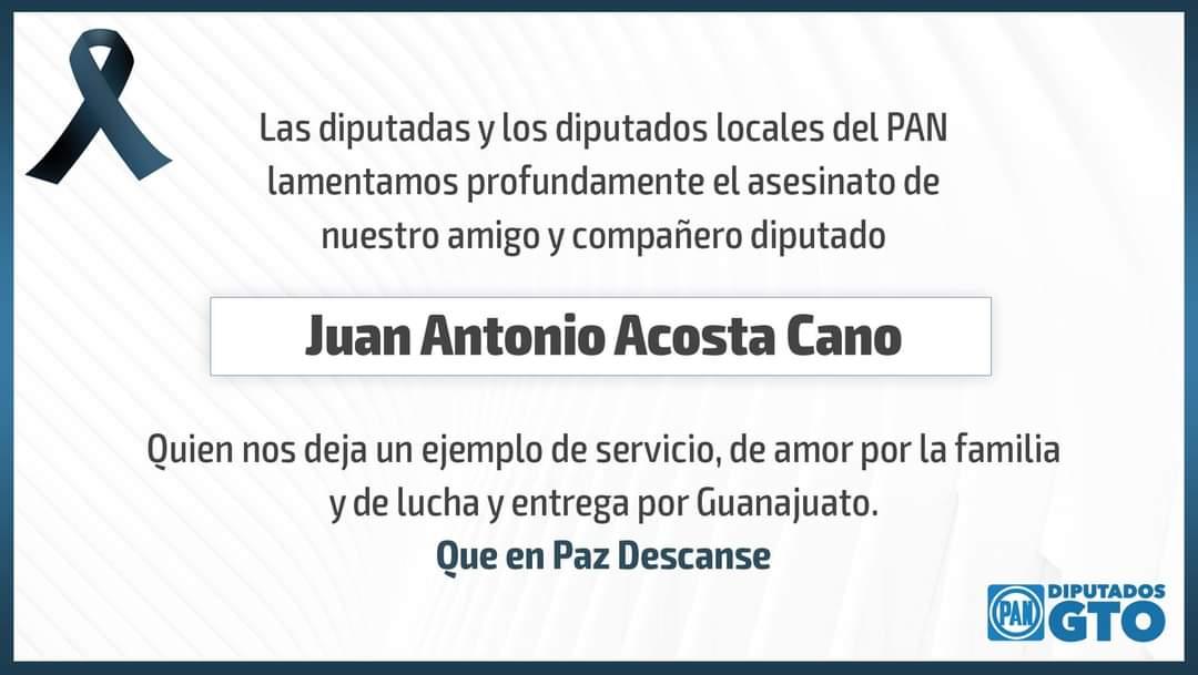 Condenan diputados panistas el cobarde asesinato del legislador Juan Antonio Acosta Cano 1