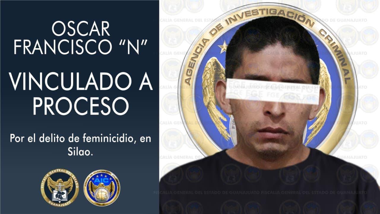 """Por feminicidio de una menor de edad en Silao, vinculan a proceso a Oscar Francisco """"N"""" 1"""
