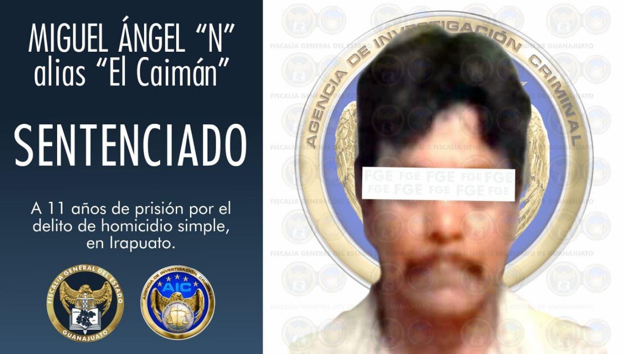 """""""El Caimán"""" sentenciado a 11 años de prisión, por el homicidio de un hombre en Irapuato. 1"""